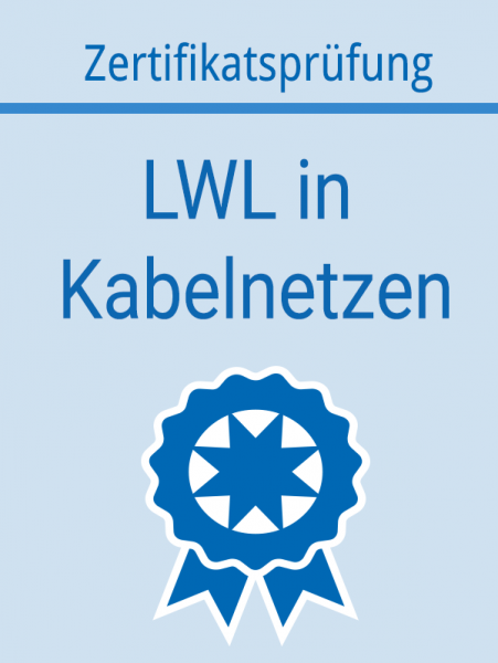 Zertifikat_LWL in Kabelnetzen_AS